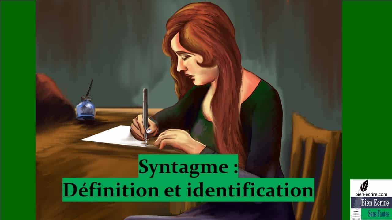 Syntagme 1 – Définition et identification