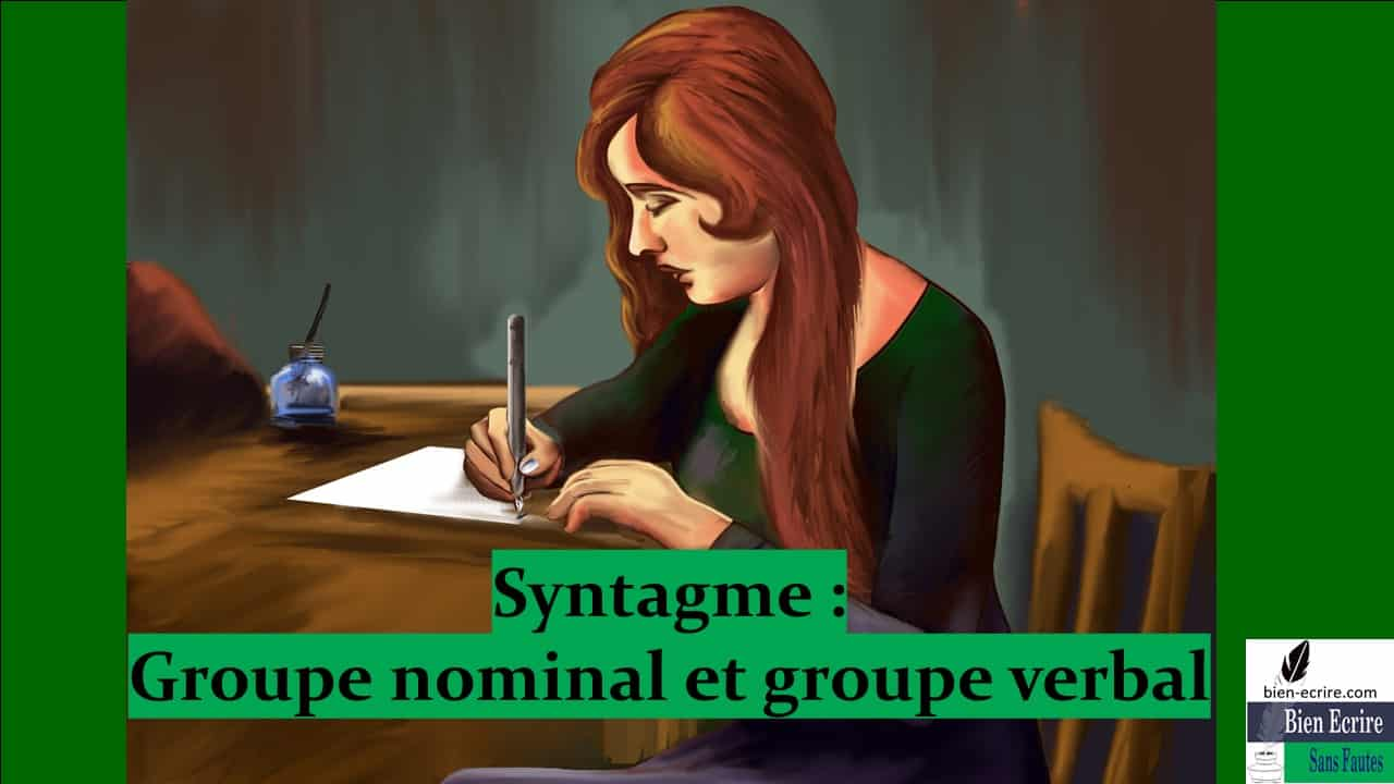 Syntagme 2 – Groupe nominal et groupe verbal
