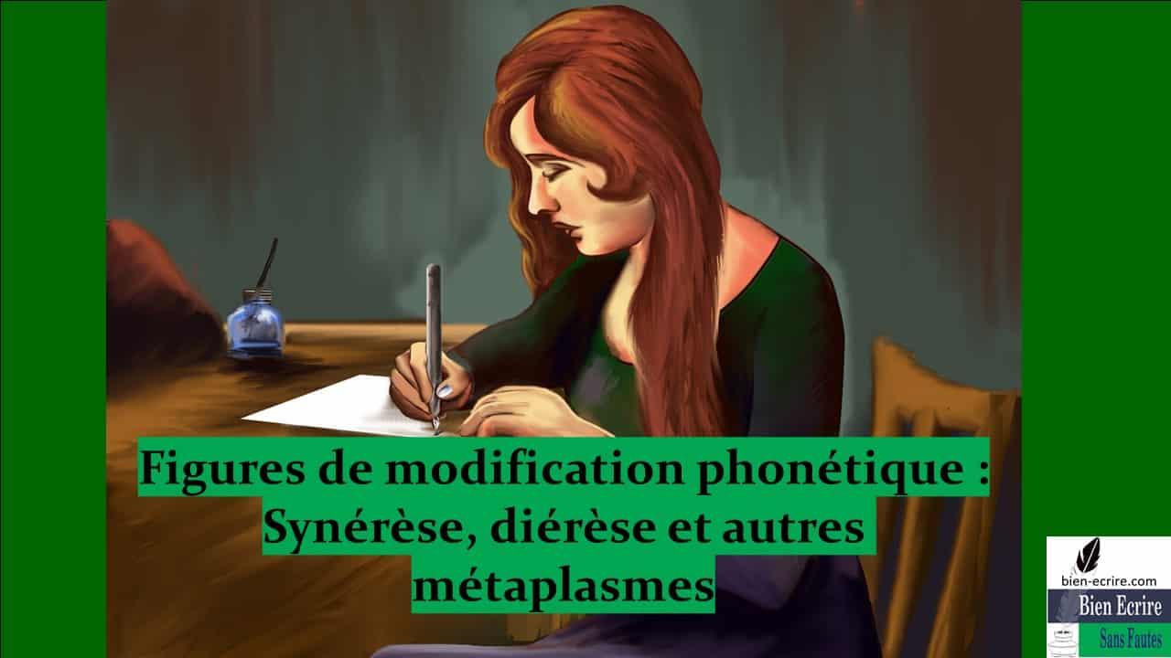 Manipulation de mots 1 – Métaplasmes : synérèse, diérèse, apocope…