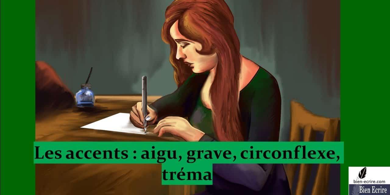 Accent 1 – aigu, grave, circonflexe, tréma